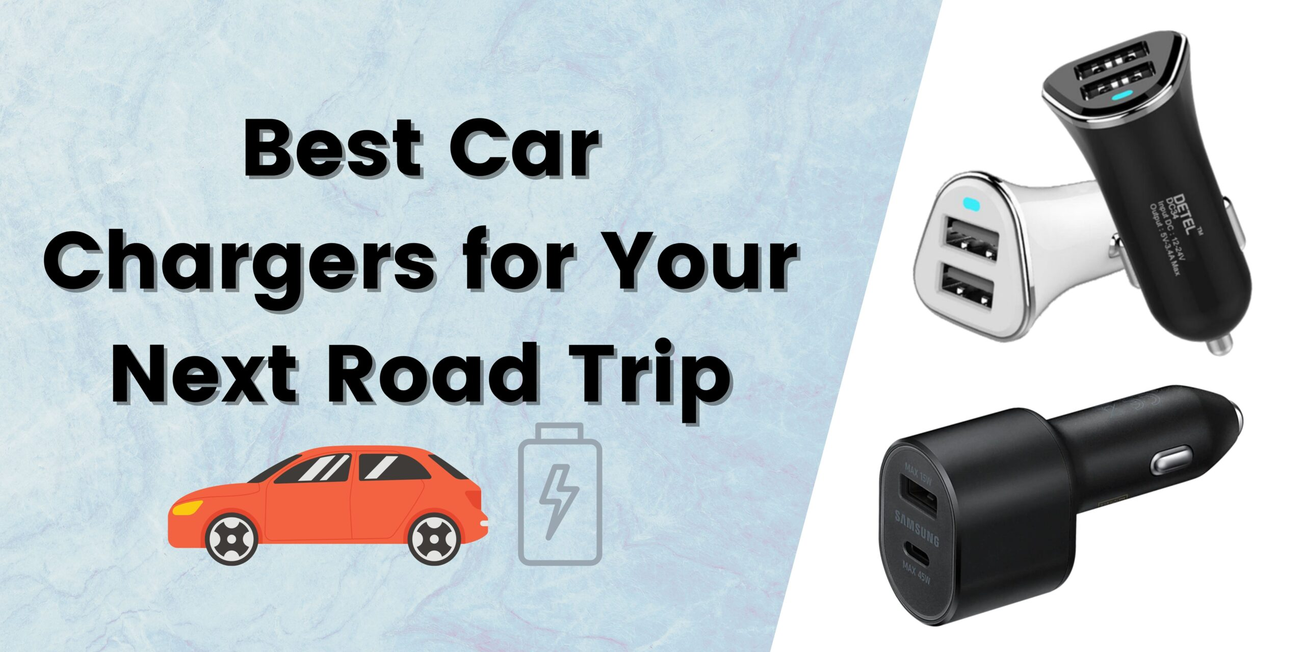 Best Car Chargers for Your Next Road Trip