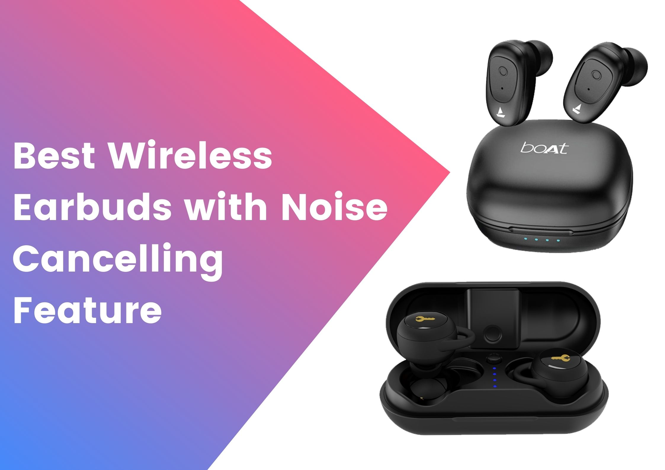 Best-Wireless-Earbuds-with-Noise-Cancelling-Feature