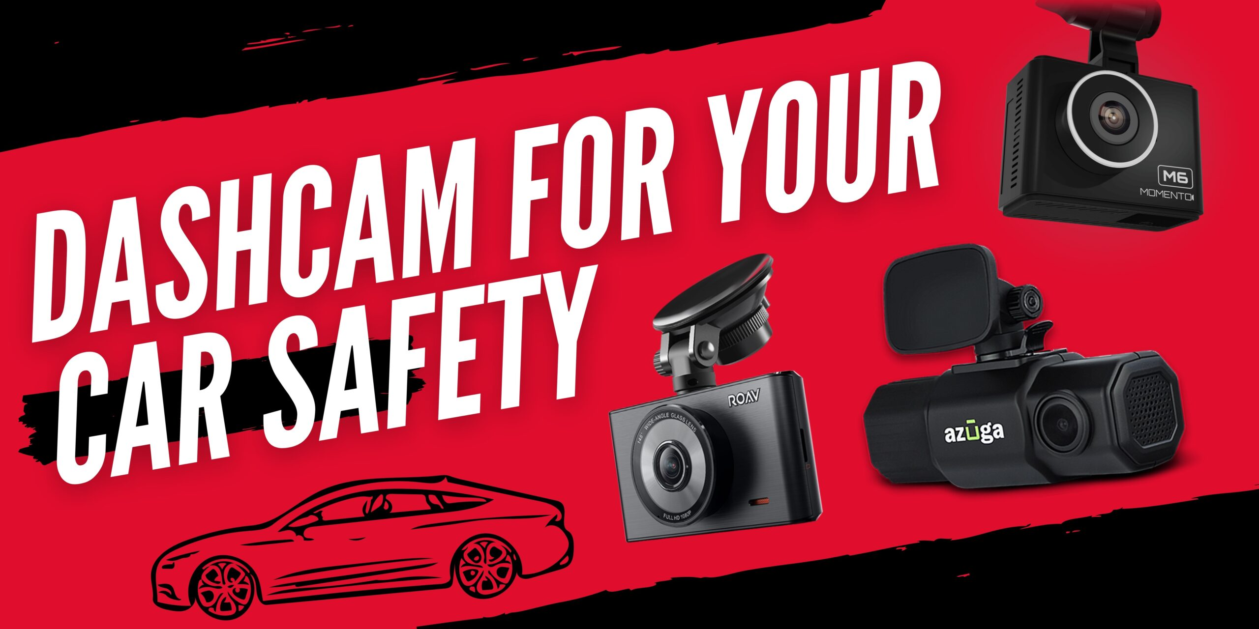 Top 5 Dash Cam for your Car Safety