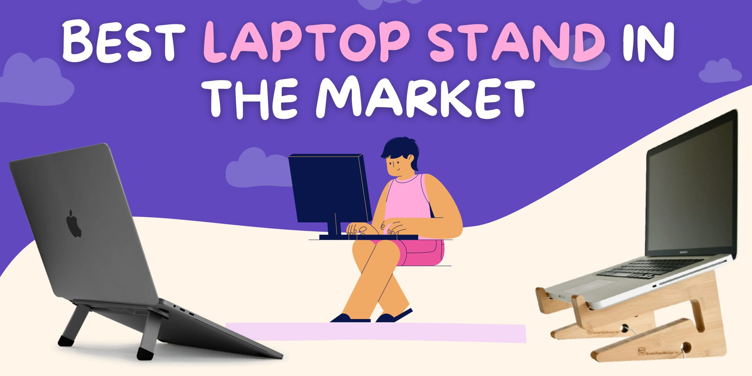 Top 5 Best Laptop stand in the Market