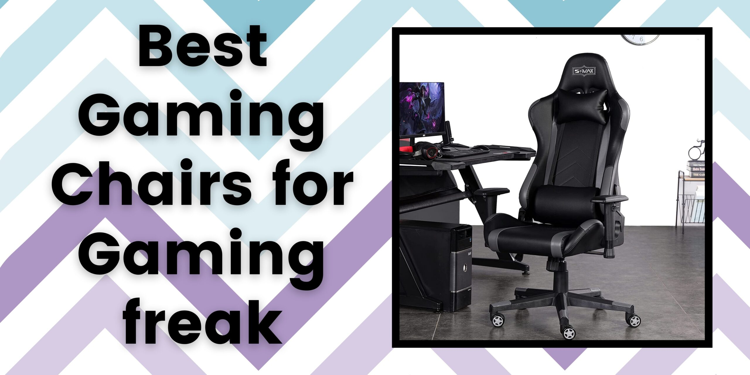 Best 4 Gaming Chairs for Gaming freak