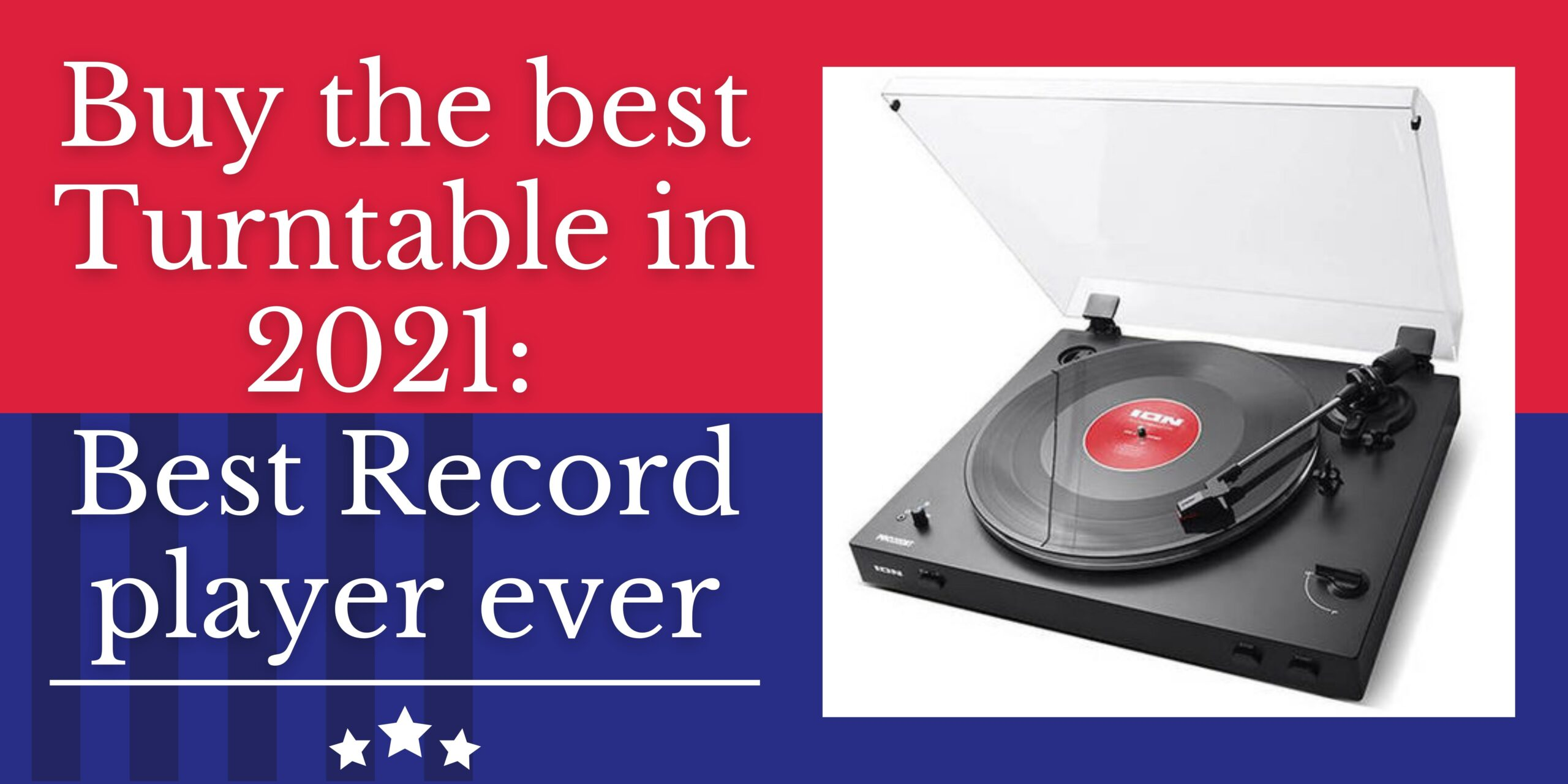 Buy the best Turntable in 2021: Best Record player ever